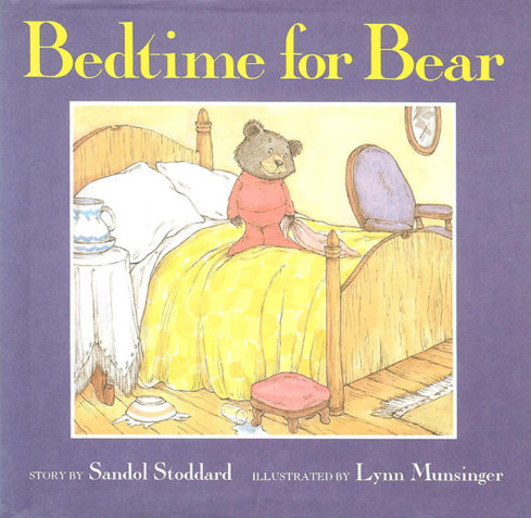 Bedtime for Bear Book By Sandol Stoddard