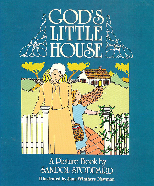 God's Little House Book By Sandol Stoddard