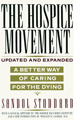 Hospice Movement Book By Sandol Stoddard