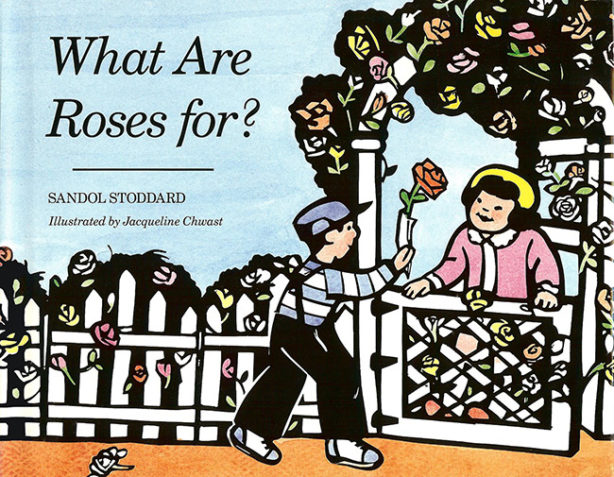 What Are Roses For Book By Sandol Stoddard