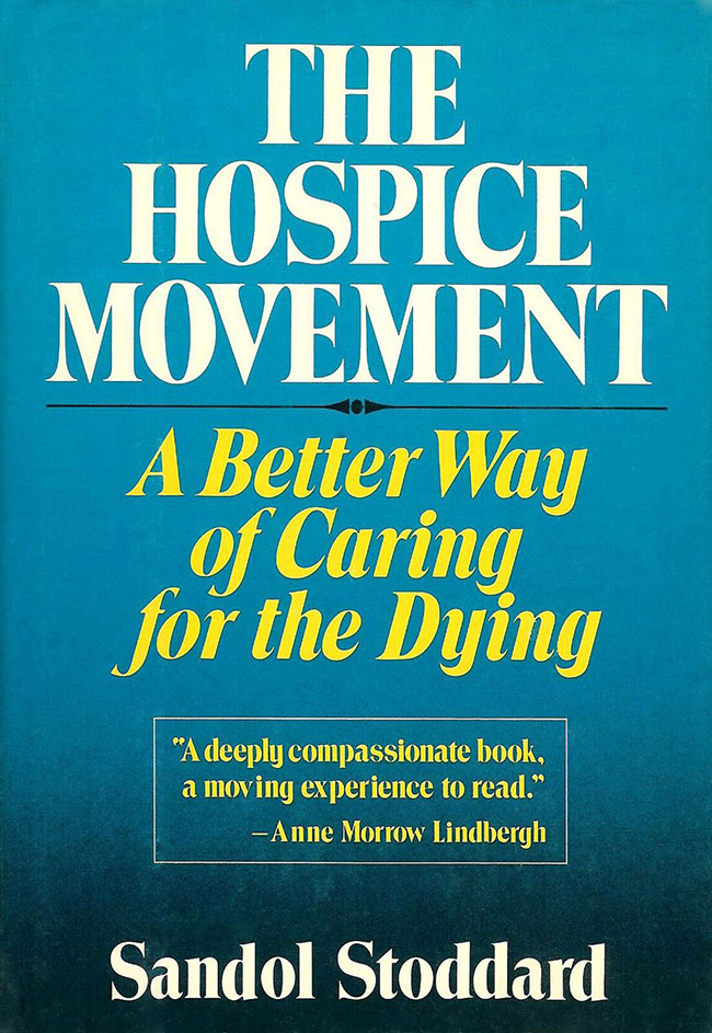 The Hospice Movement Book By Sandol Stoddard